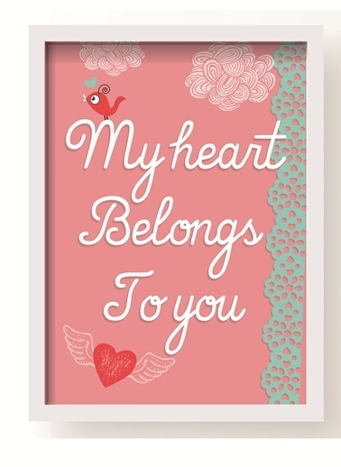 My Heart Belongs To You Poster-All About Wall